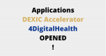 DEXIC Accelerator and 4DigitalHealth acceleration programme open applications!